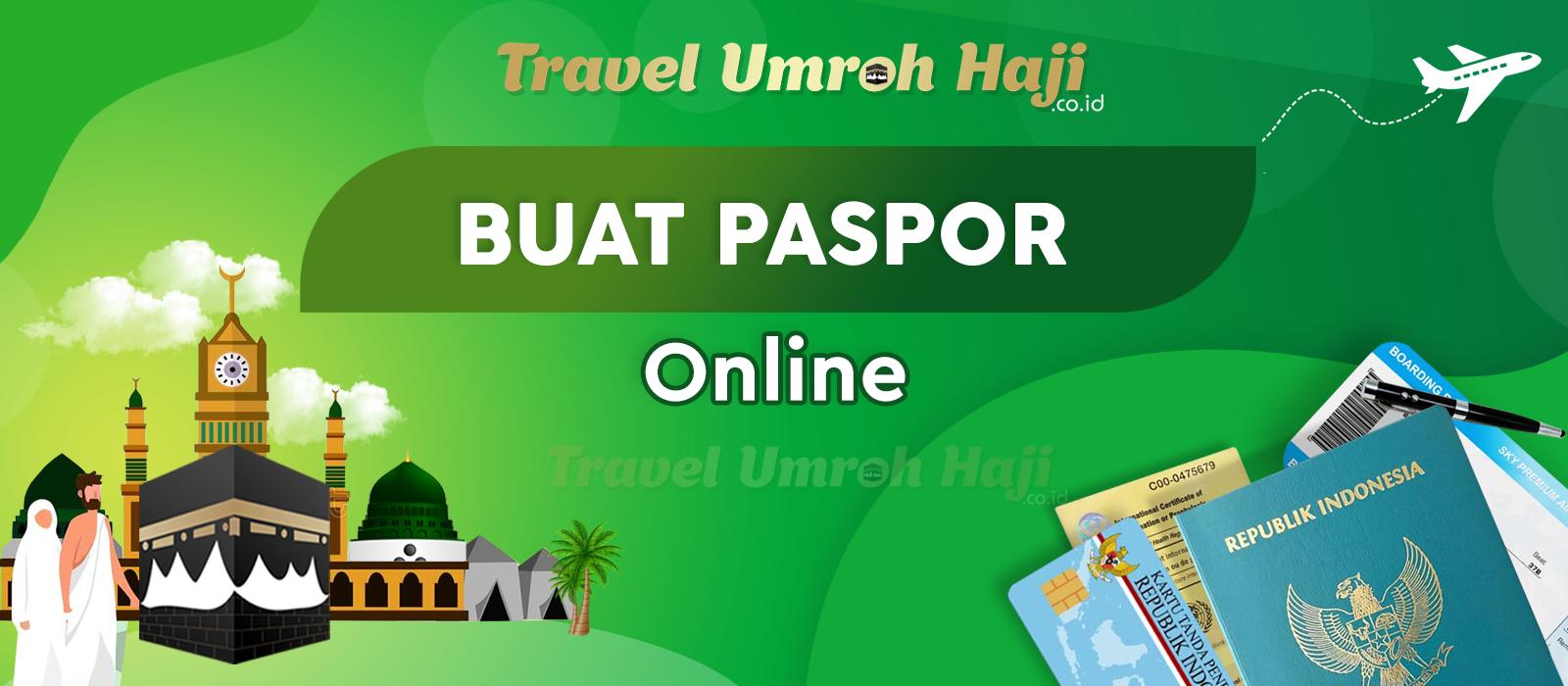 Persyaratan dan Cara Buat Paspor Untuk Umroh dan Haji dengan daftar secara Online