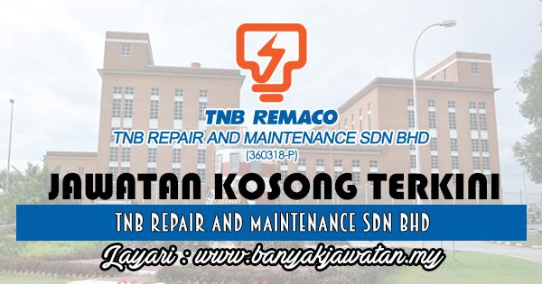Jawatan Kosong 2017 di TNB Repair and Maintenance Sdn Bhd www.banyakjawatan.my