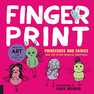 Fingerprint Princesses and Fairies: and 100 Other Magical Creatures