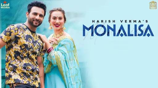 Monalisa Lyrics | Harish Verma