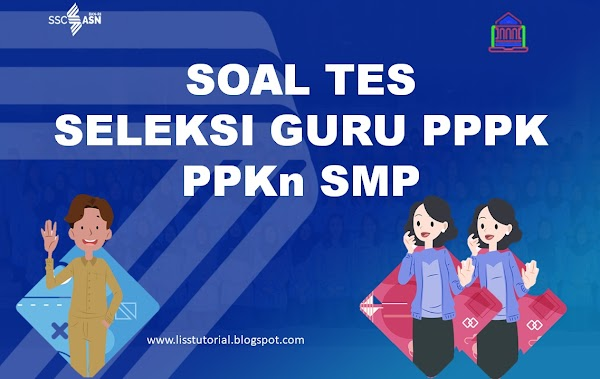 Soal dan Jawaban Seleksi PPPK Guru PPKn SMP