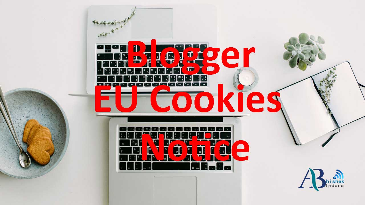 How to Add or Edit Blogger EU Cookies Notification Bar