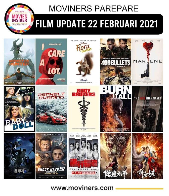 FILM UPDATE 22 FEBRUARI 2021