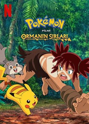 Pokemon Filmi: Ormanın Sırları