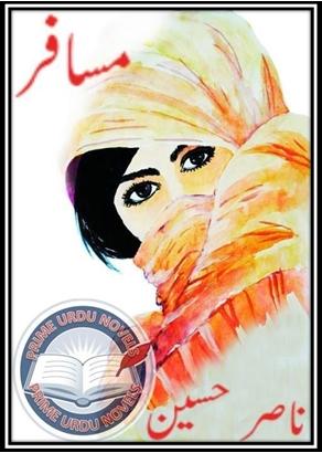 Musafir novel by Nasir Hussain Online Reading