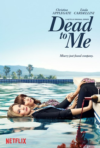 Dead to Me Season 1 Complete Download 480p & 720p All Episode