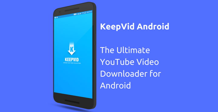 Keepvid Vidoe And Audio Downloader For Android - Free Download