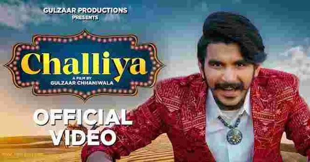 Gulzar Chhaniwala - Challiya - Whatsapp Status Video Download