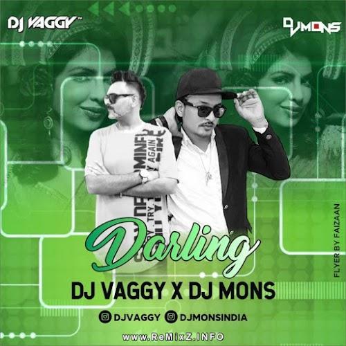 Darling - DJ Vaggy X DJ Mons 2021 Mix