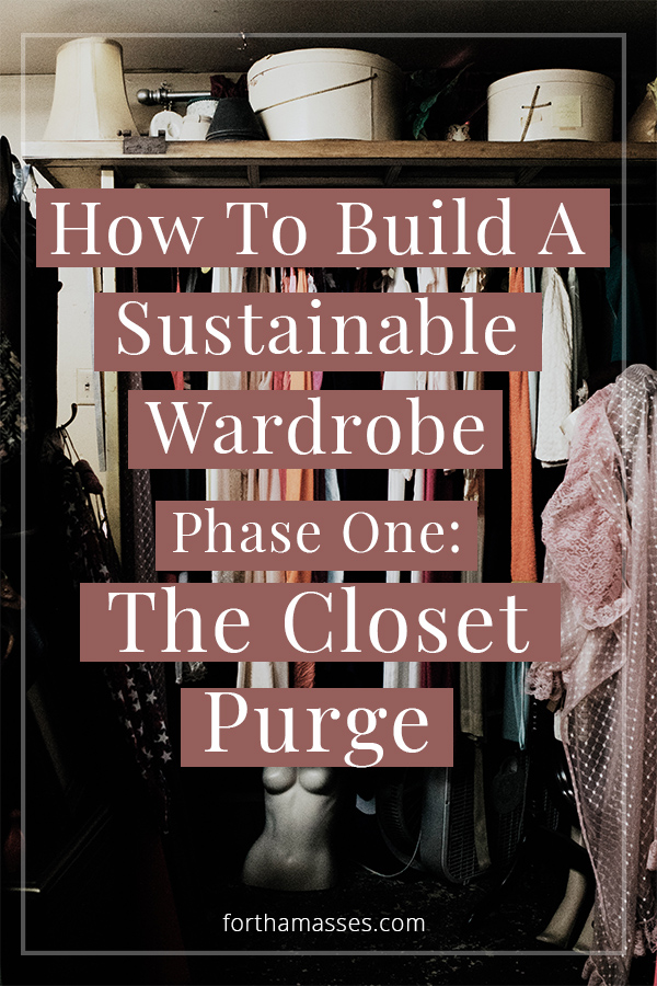 A sustainable closet doesn't start with buying clothing that is labeled ethical, fair-trade or sustainably sourced materials. Before venturing on the journey of building your own consciously curated closet, start by accessing where you are at what you have.