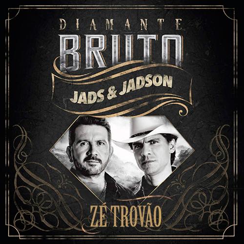 Zé Trovão – Jads & Jadson