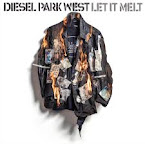 DIESEL PARK WEST - Let it melt (Album, 2019)