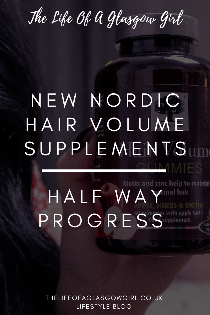 New Nordic Hair Volume Supplements half way progress - review - Full honest review of New Nordic Hair Volume Gummies and New Nordic Hair Volume plus Nail Strong supplements on Thelifeofaglasgowgirl.co.uk