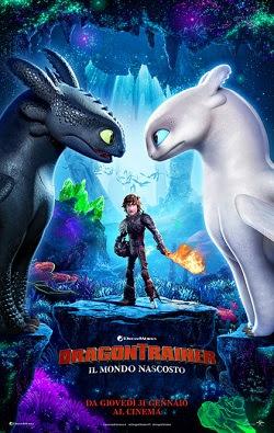 Dragon Trainer 3 - Il mondo nascosto, il terzo e ultimo capitolo della saga di Hiccup e del suo drago Sdentato.