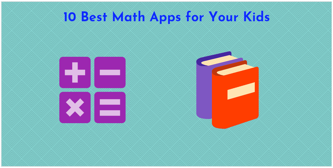 10 Best Math Apps for Your Kids