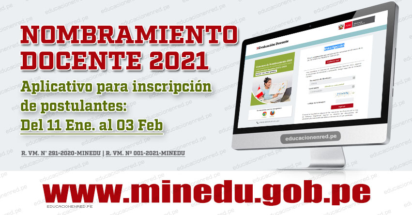MINEDU: Inscripción Virtual para el Concurso de Nombramiento Docente 2021 (Del 11 Enero al 03 Febrero) APLICATIVO PÁGINA WEB - www.minedu.gob.pe