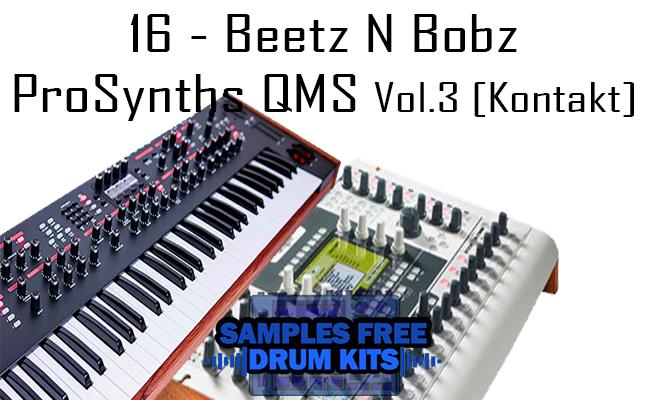 16 - Beetz N Bobz ProSynths QMS Vol.3 [Kontakt]