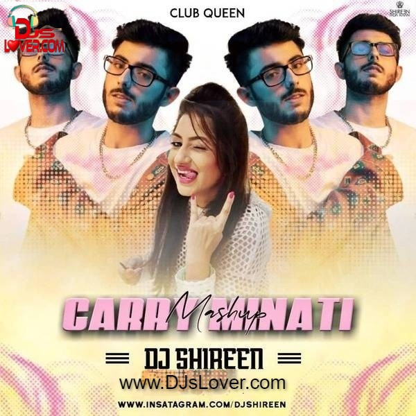 Carryminati Mashup DJ Shireen