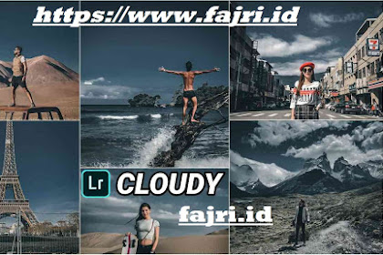 Preset Xmp Cloudy Ala Selebgram Kekinan For Lightroom