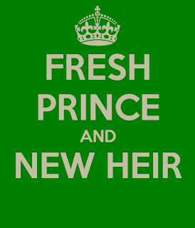 Fresh Prince and New Heir