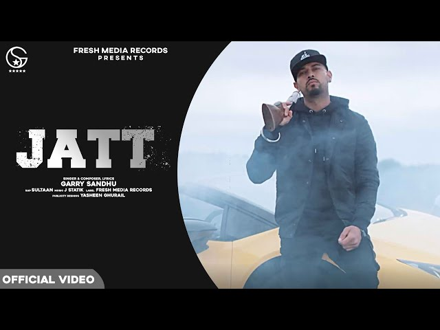 Jatt Lyrics - Garry Sandhu ft. Sultaan