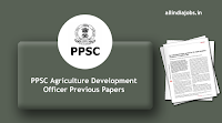 PPSC Agriculture Development Officer Previous Papers