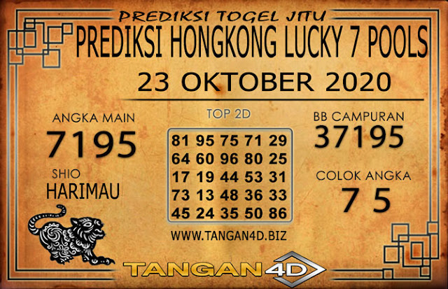 PREDIKSI TOGEL HONGKONG LUCKY 7 TANGAN4D 23 OKTOBER 2020