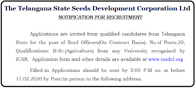 TSSDCL Recruitment 2020 TSSDCL Recruitment 2020 – Apply Seed Officers Vacancy | TSSDCL Seed officers Recruitment 2020–20 vacancies@ www.tssdcl.org TSSDCL Recruitment 2020 Notification Out to Apply Seed Officers Vacancy. The Telangana State Seeds Development Corporation Limited (TSSDCL) inviting prescribed application form from eligible persons for the post of Seed Officer. Candidates having B.Sc Agriculture required for TSSDCL Jobs 2020. Before applying for TSSDCL Vacancy 2020 should read the eligibility norms carefully. TSSDCL Recruitment 2020/2020/02/Telangana-State-Seeds-Development-Corporation-Limited-TSSDCL-Recruitment-2020-Apply-Seed-Officers-Vacancy-www.tssdcl.telangana.gov.in.html
