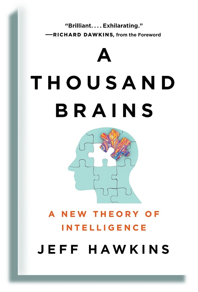A Thousand Brains - a new book by Jeff Hawkins