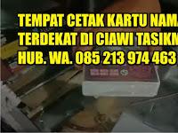 Tempat Cetak Kartu Nama Terdekat di Ciawi Tasikmalaya Hub. WA 085213974463