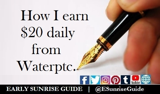 How I earn $20 daily from Waterptc
