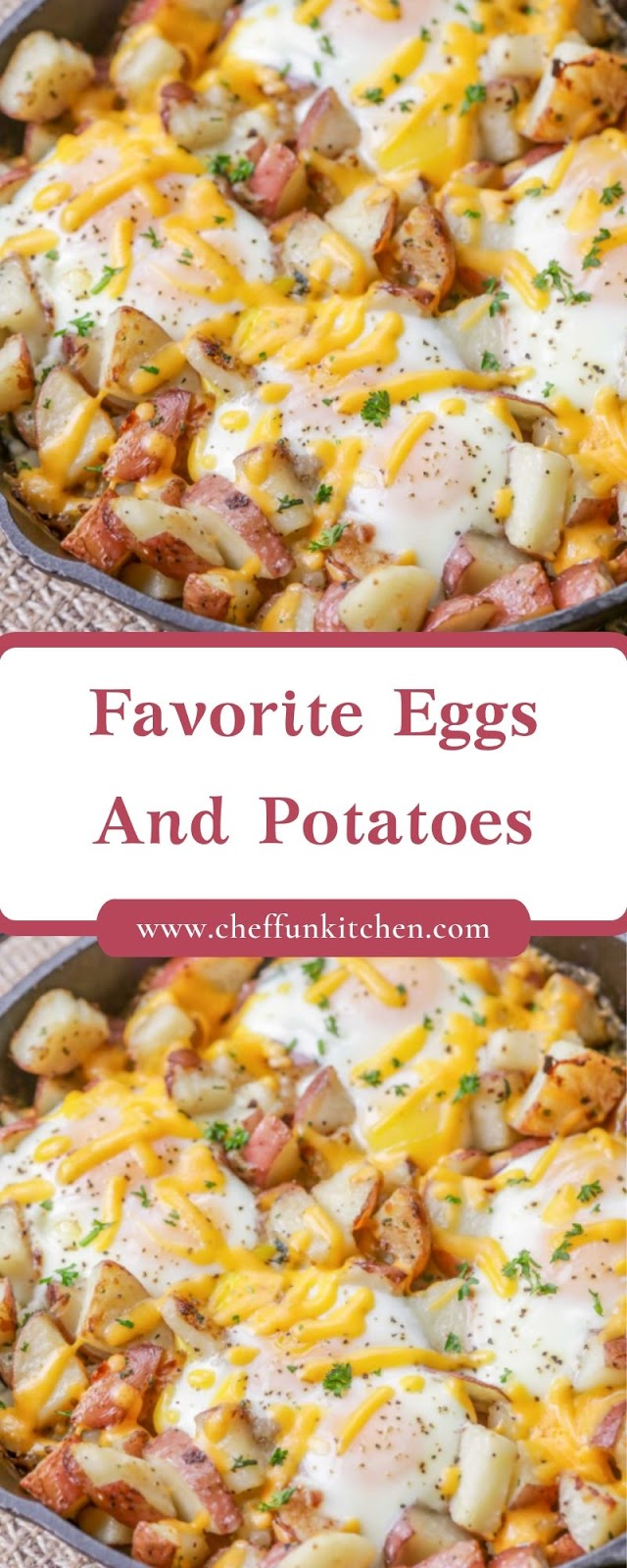 Favorite Eggs And Potatoes
