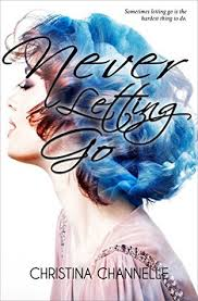 Never Letting Go by Christina Channele||Cover Love