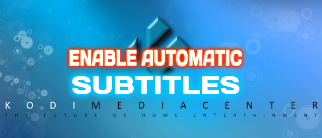 install-setup-using-automatic-subtitles-for-kodi