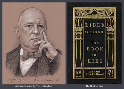 Aleister Crowley. Magick. Thelema. Ordo Templi Orientis. The Book of Lies. by Travis Simpkins