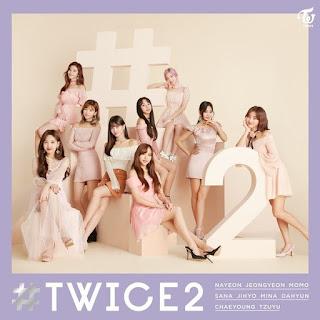 [EP] TWICE - #TWICE2 (Japanese) Mp3 full zip rar 320kbps