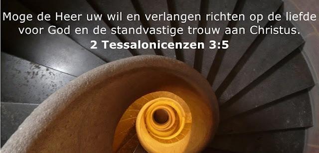 Moge de Heer uw wil en verlangen richten op de liefde voor God en de standvastige trouw aan Christus.