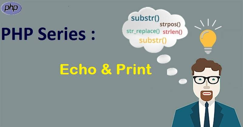PHP Series : Echo dan Print Dalam PHP