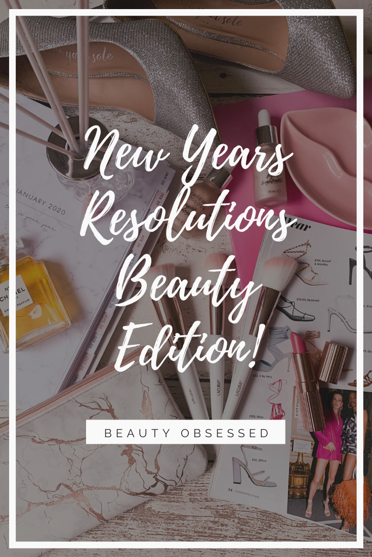 New Years Resolutions Beauty Edition Pinterest Image
