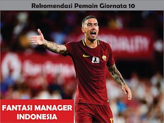 rekomendasi pemain giornata 10 liga fantasia serie a fantasi manager indonesia