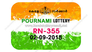KeralaLotteryResult.net , kerala lottery result 2.9.2018 pournami RN 355 2 september 2018 result , kerala lottery kl result , yesterday lottery results , lotteries results , keralalotteries , kerala lottery , keralalotteryresult , kerala lottery result , kerala lottery result live , kerala lottery today , kerala lottery result today , kerala lottery results today , today kerala lottery result , 2 09 2018, kerala lottery result 2-09-2018 , pournami lottery results , kerala lottery result today pournami , pournami lottery result , kerala lottery result pournami today , kerala lottery pournami today result , pournami kerala lottery result , pournami lottery RN 355 results 2-9-2018 , pournami lottery RN 355 , live pournami lottery RN-355 , pournami lottery , 2/8/2018 kerala lottery today result pournami , 2/09/2018 pournami lottery RN-355 , today pournami lottery result , pournami lottery today result , pournami lottery results today , today kerala lottery result pournami , kerala lottery results today pournami , pournami lottery today , today lottery result pournami , pournami lottery result today , kerala lottery bumper result , kerala lottery result yesterday , kerala online lottery results , kerala lottery draw kerala lottery results , kerala state lottery today , kerala lottare , lottery today , kerala lottery today draw result,