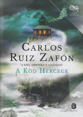 Carlos Ruiz Zafón – A Köd Hercege (A Köd trilógiája 1.) könyves vélemény, könyvkritika, recenzió, könyves blog, könyves kedvcsináló, György Tekla, Tekla Könyvei