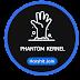 [A6000/+] Phantom Reborn Kernel  For Ported/Source Build Roms - L/MM/N