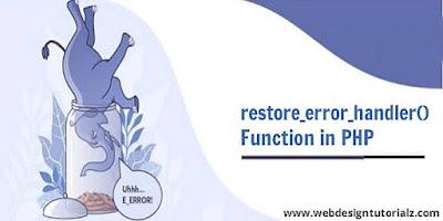 PHP restore_error_handler() Function