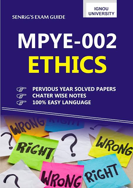 IGNOU MPYE 002 Ethics Help Book