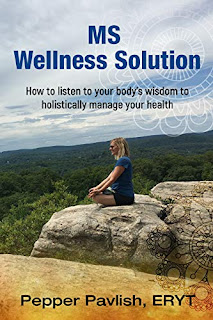 MS Wellness Solution: How to listen to your body's wisdom to holistically manage your health by Pepper Pavlish