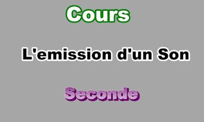 Cours L'emission d'un Son Seconde PDF