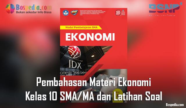 Pembahasan Materi Ekonomi Kelas 10 SMA/MA dan Latihan Soal
