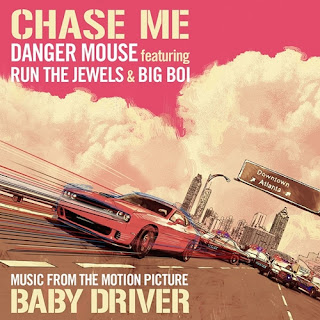 baby driver soundtracks-danger mouse-run the jewels-big boi-chase me
