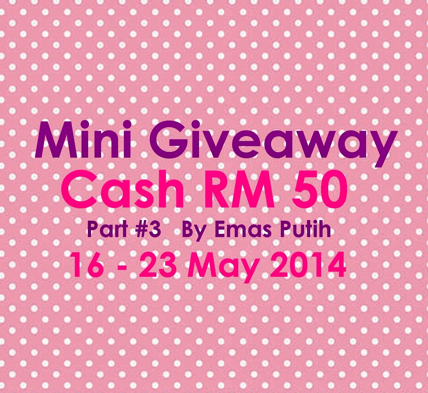 Mini GA Cash Rm50 By Emas Putih #Part3